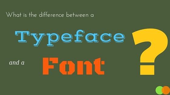 Graphic for Typeface v. Font blog