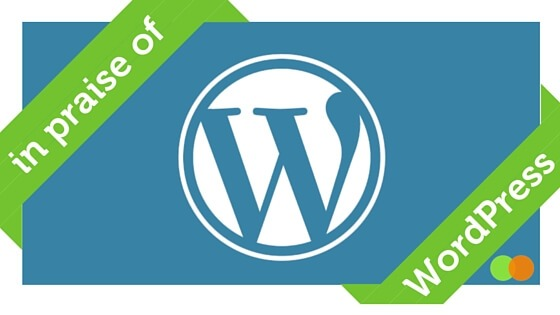 Graphic for In Praise of WordPress blog