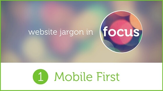 Graphic for Mobile First blog