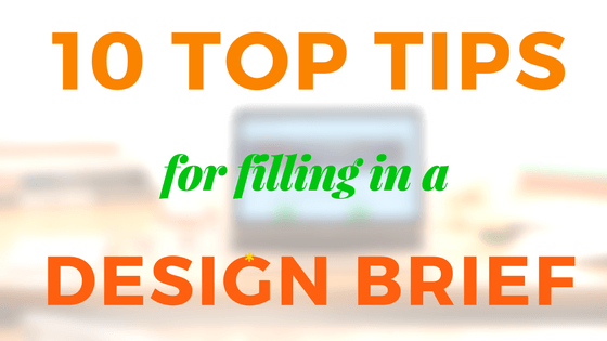 Graphic for 10 Top Tips for Design Brief blog