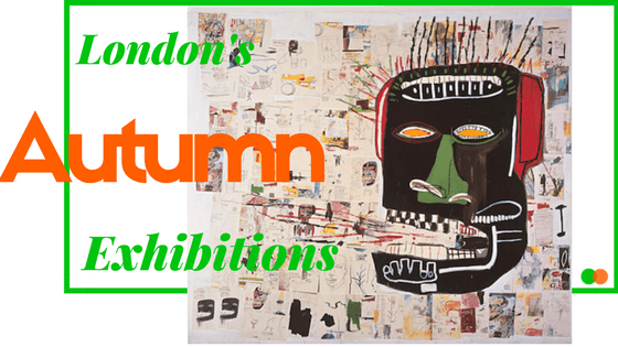 London's Autumn Exhibitions